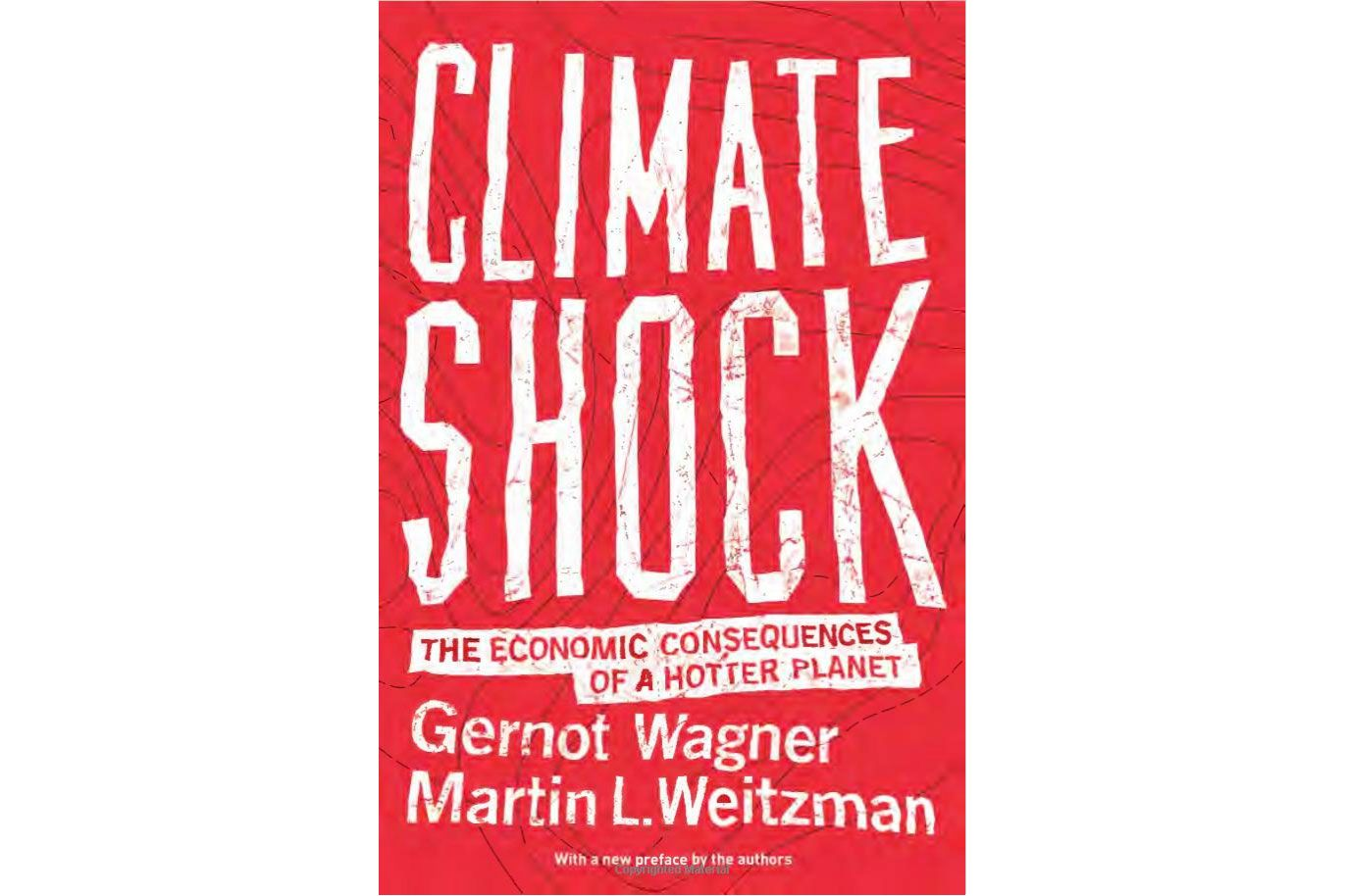 Climate Shock: The Economic Consequences of a Hotter Planet by Gernot Wagner